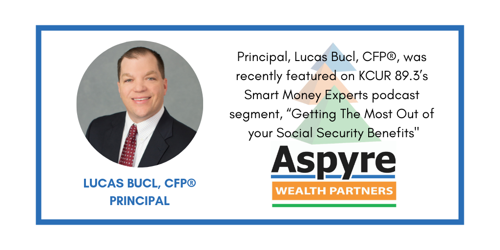 Principal, Lucas Bucl, CFP®, was featured on KCUR 89.3's Smart Money Experts!