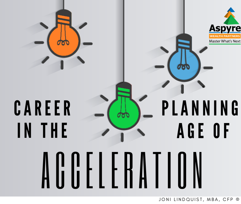 Career Planning in The Age of Acceleration