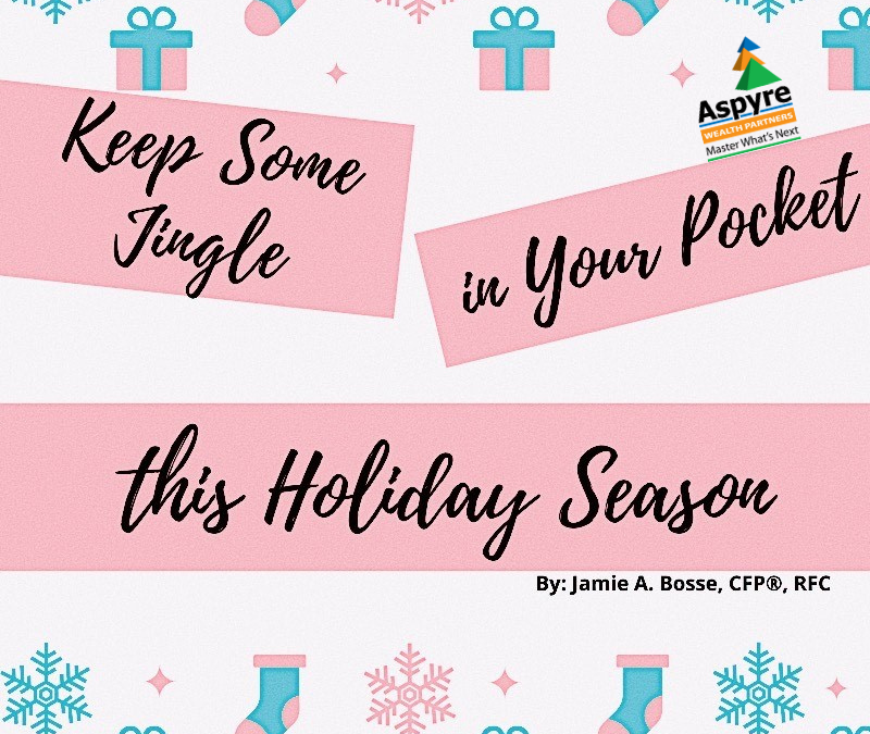 Keep Some Jingle in Your Pocket this Holiday Season