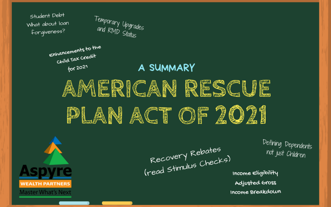 American Rescue Plan Act Of 2021 – A Summary