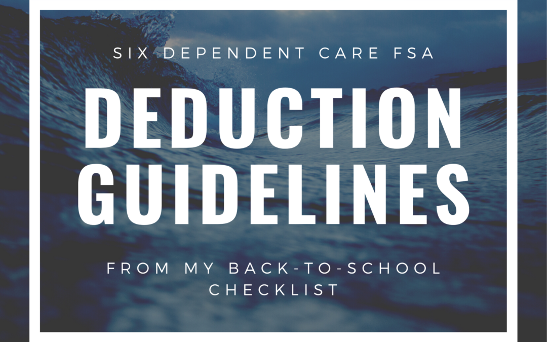 Six FSA Dependent Care Guidelines From My Back-To-School Checklist